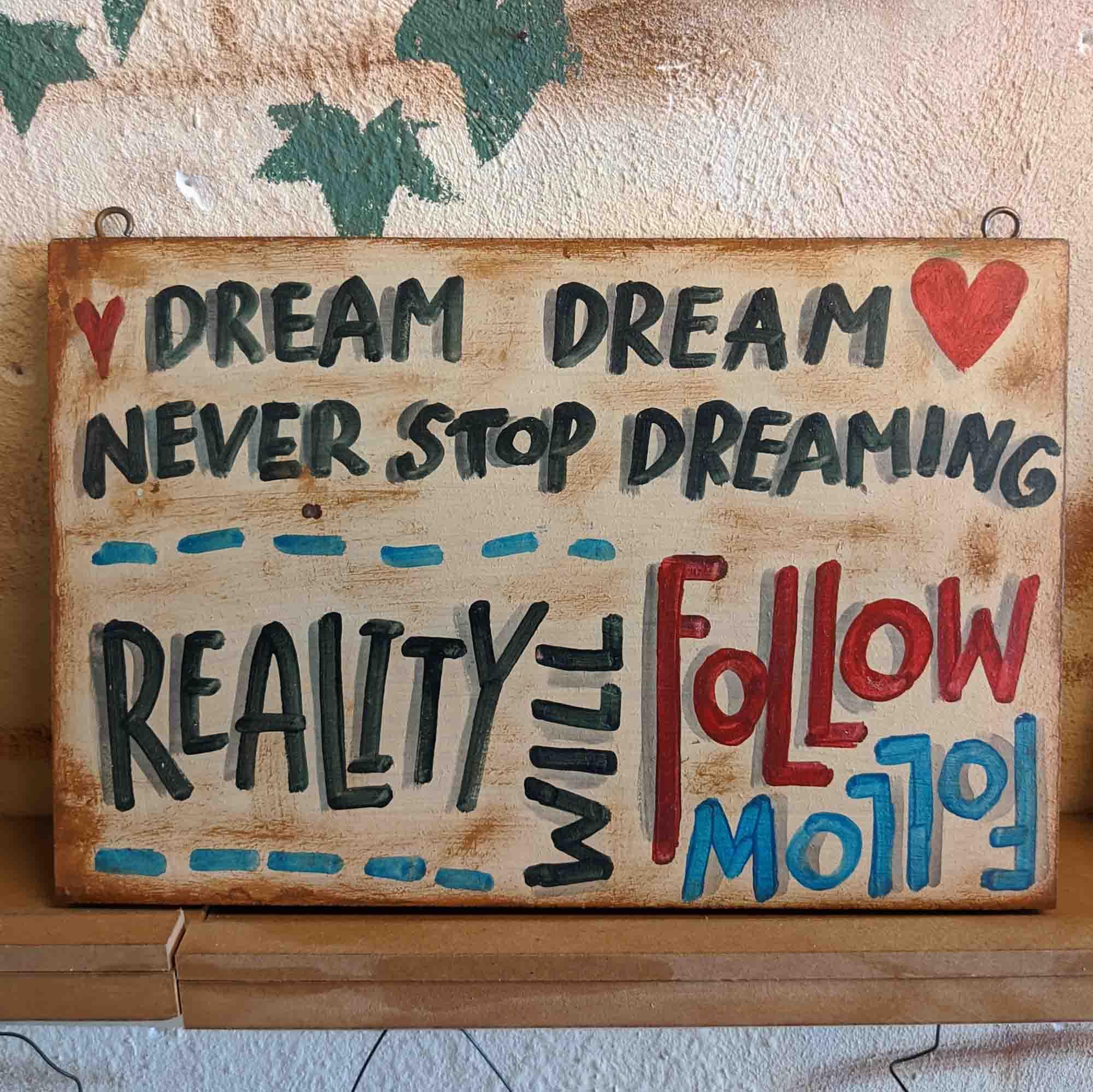 Ξύλινη πινακίδα – Wooden sign DREAM…DREAM..