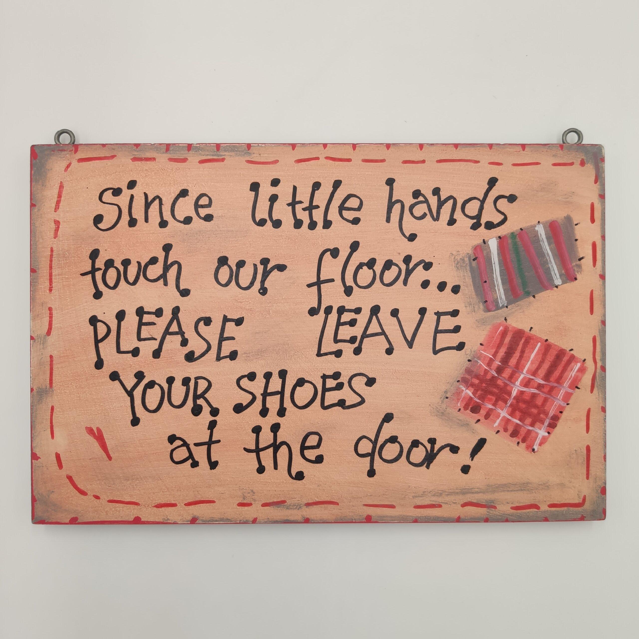 Ξύλινη πινακίδα – Wooden sign, Since little hands…