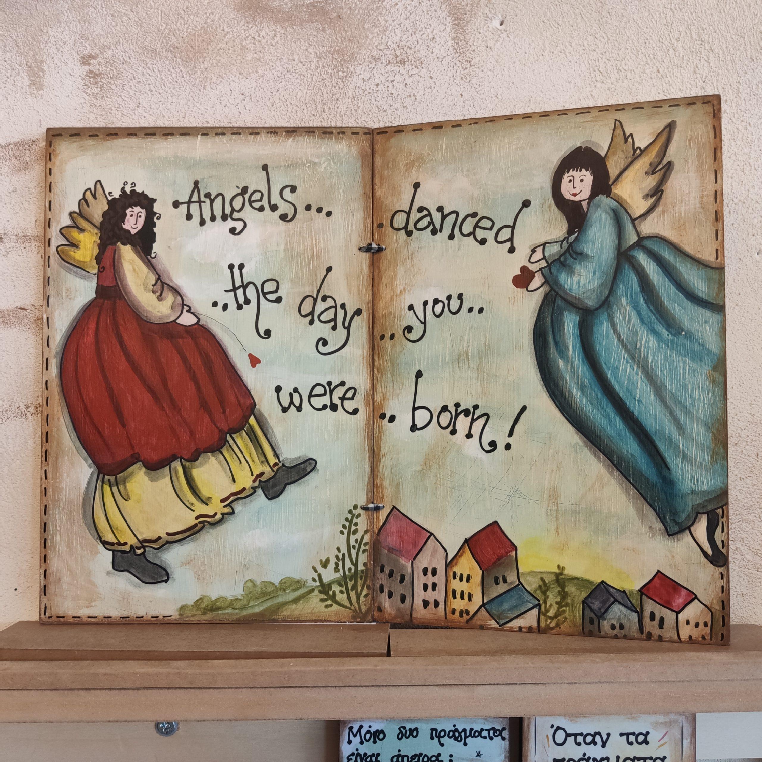 Ξύλινο Βιβλίο – Angels danced…