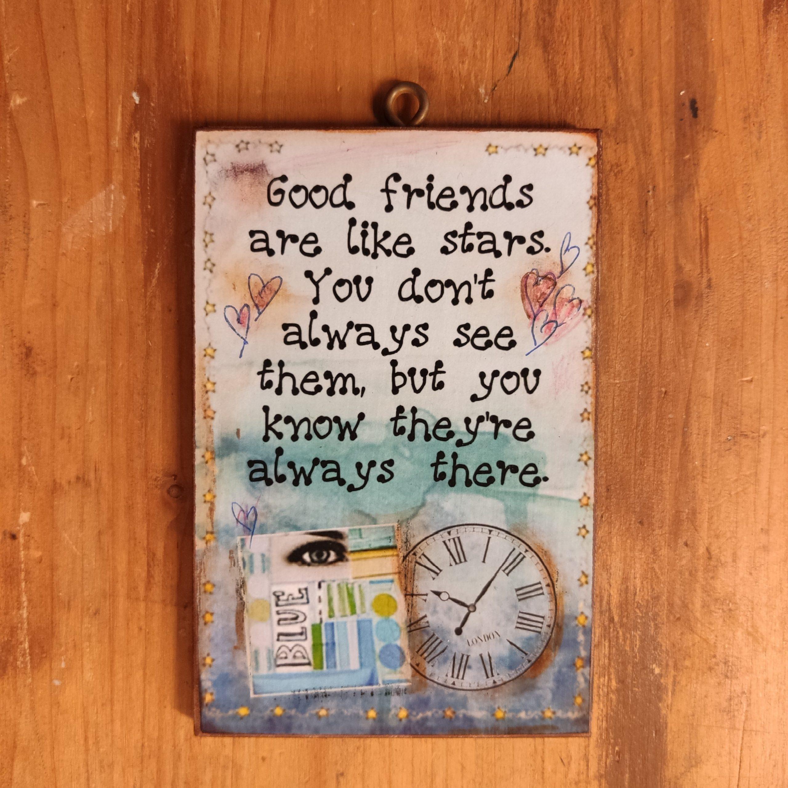 Good friends…