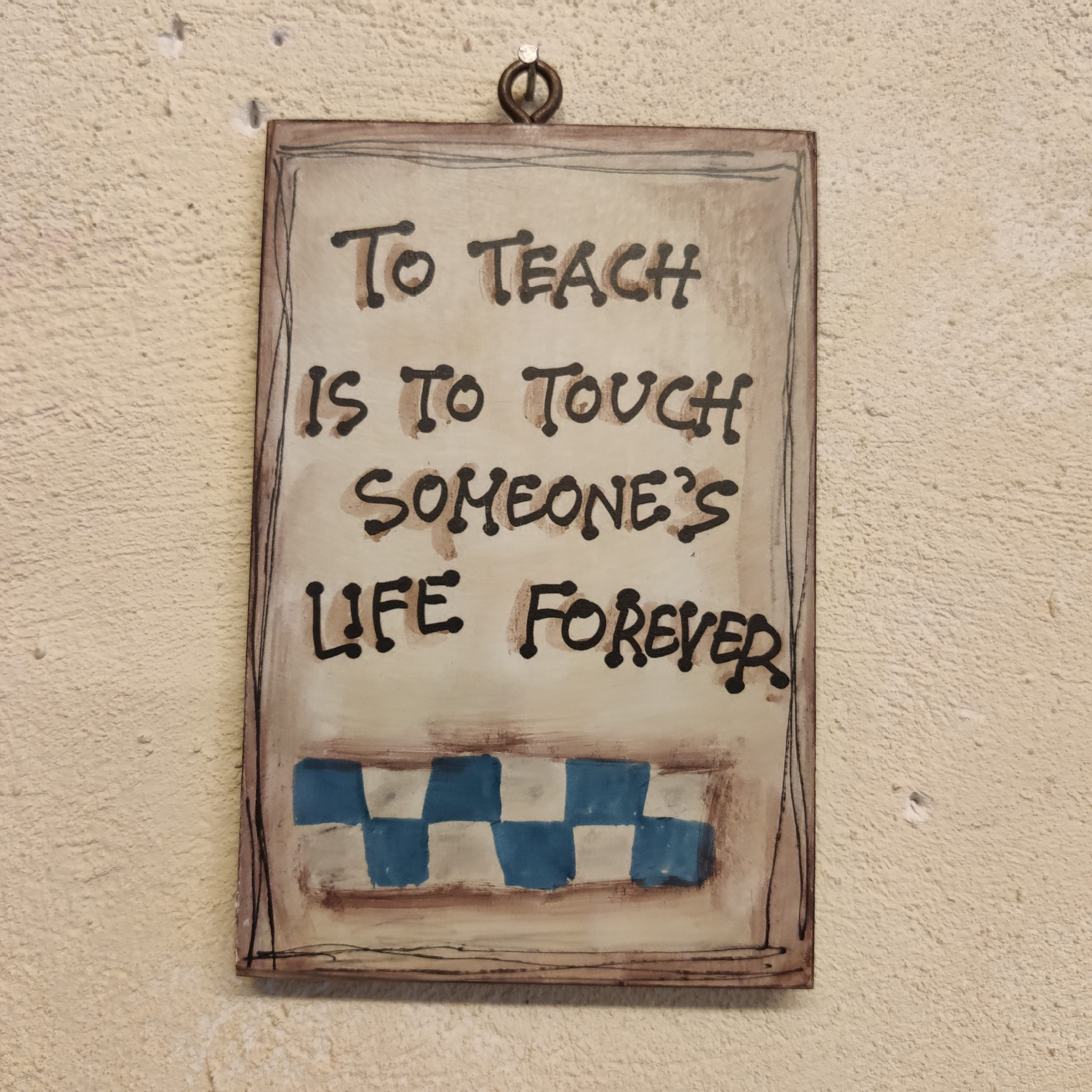 To teach is…