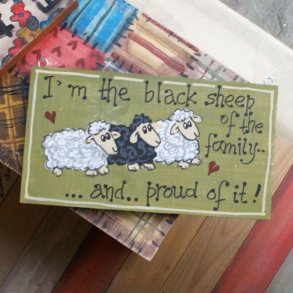 """Ξύλινη πινακίδα, """"I 'm the black sheep…"""""""